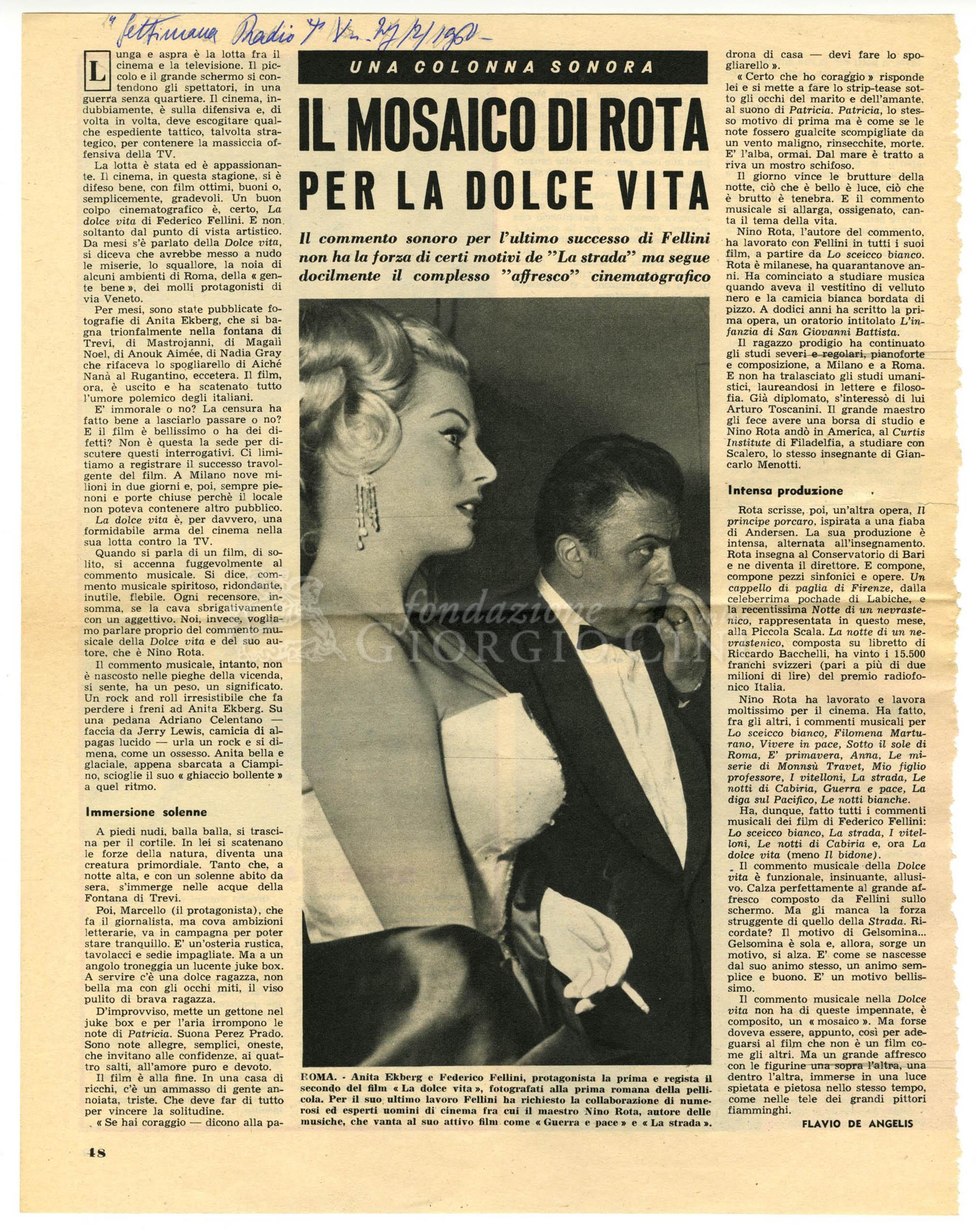 Il mosaico di Rota per la dolce vita  : Il commento sonoro per l'ultimo successo di Fellini non ha la forza di certi motivi de 'La strada' ma segue docilmente il complesso 'affresco' cinematografico 27 febbraio 1960