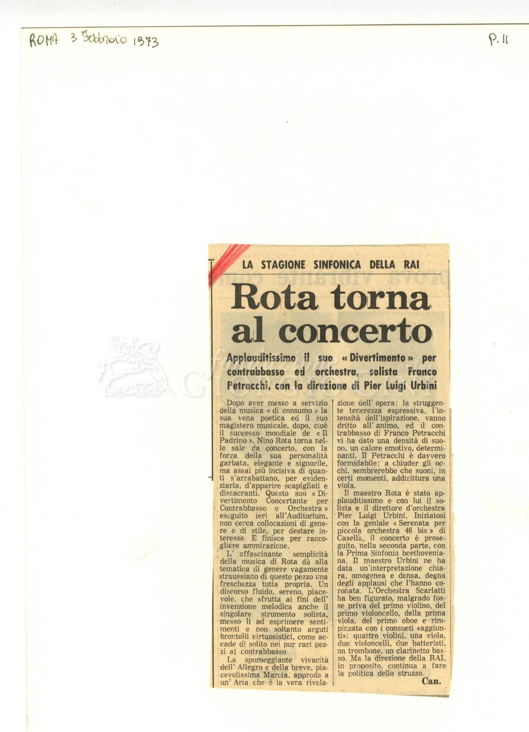 Rota torna al concerto  : Applauditissomo il suo 'Divertimento' per contrabbasso ed orchestra, solista Franco Petracchi, con la direzione di Pier Luigi Urbini 03 febbraio 1973