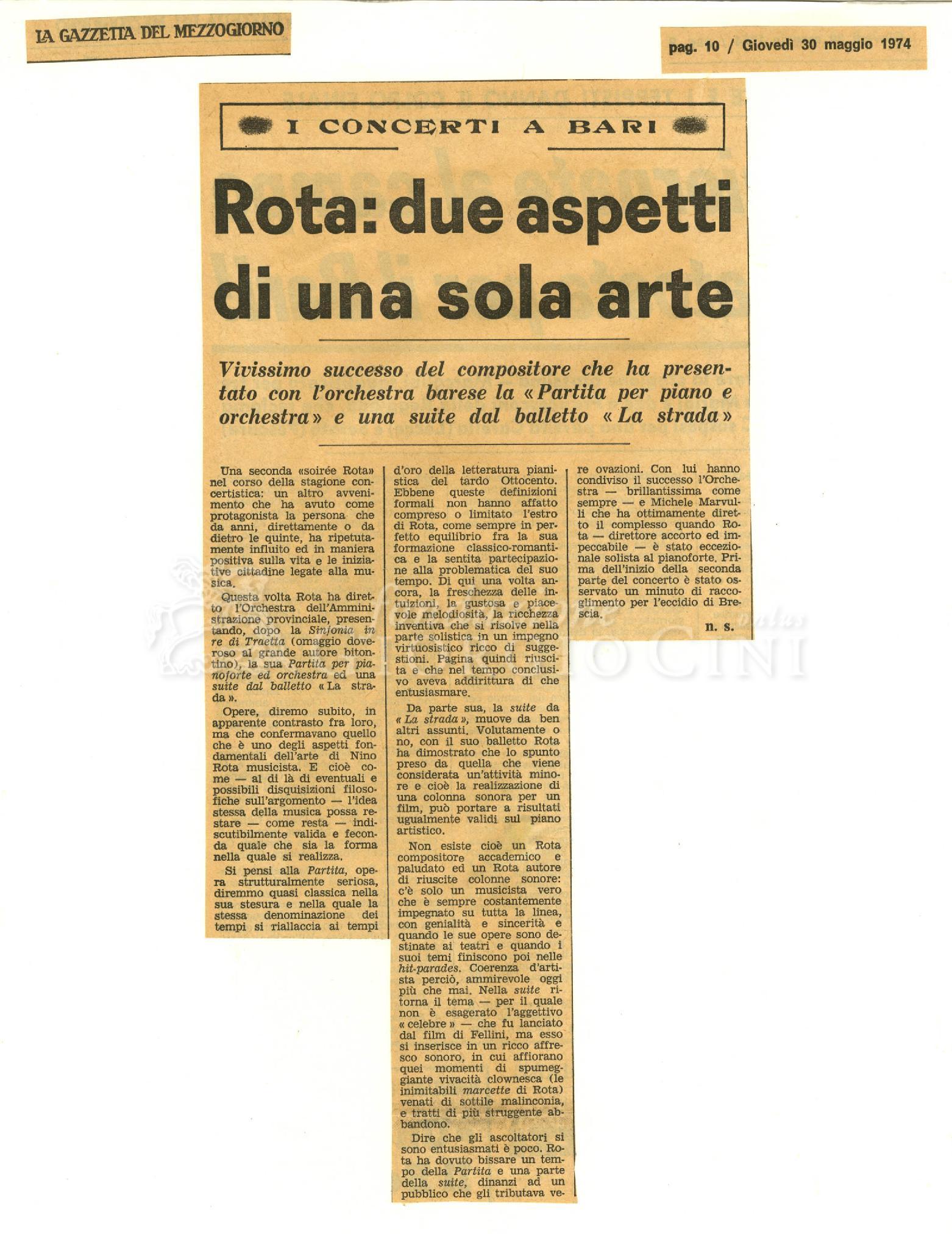 Rota: due aspetti di una sola arte  : Vivissimo successo del compositore che ha presentato con l'orchestra barese la 'Partita per piano e orchestra' e una suite dal balletto 'La strada' 30 maggio 1974