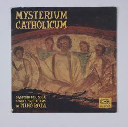 Mysterium Catholicum Mysterium Catholicum . Oratorio per soli coro e orchestra