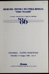 Piacenza. Orchestra sinfonica dell'Emilia Romagna - Stagione concertistica - Primavera sinfonica 14 maggio 1986