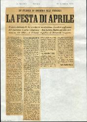 La festa di aprile  : Lo Stabile di Bologna alla Pergola. Franco Antonicelli ha composto un dramma episodico sugli anni del fascismo e sulla resistenza. Dal delitto Matteotti alla primavera del 1945 - Il debutto registico di Maurizio Scaparro 18 dicembre 1964